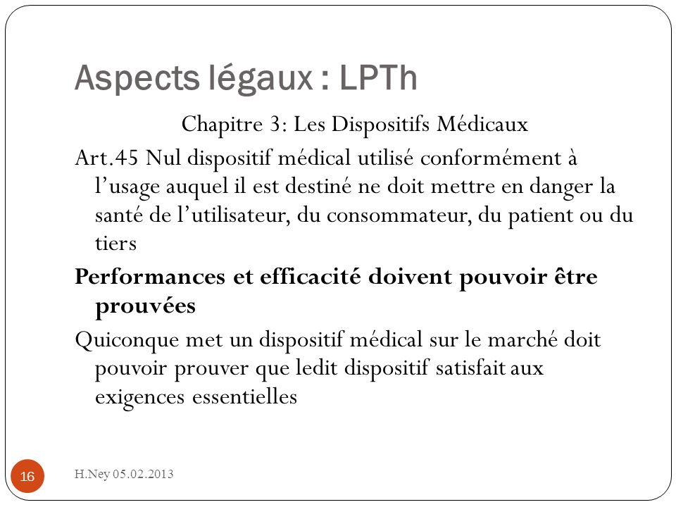 Aspects légaux : LPTh
