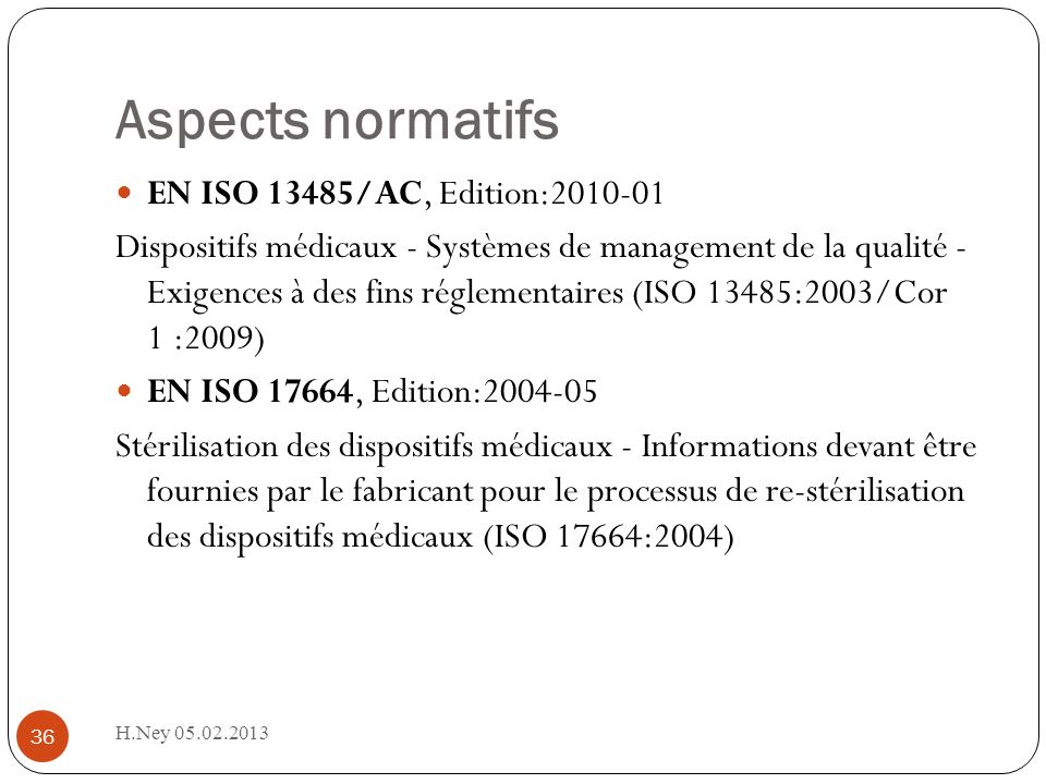 Aspects normatifs EN ISO 13485/AC, Edition:2010-01