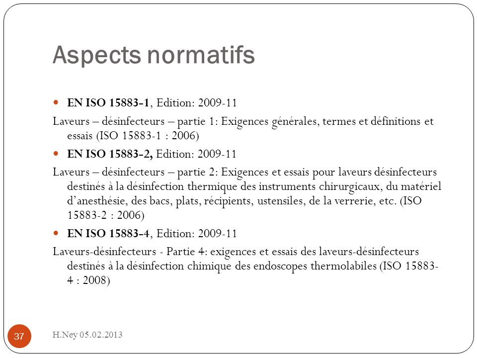 Aspects normatifs EN ISO 15883-1, Edition: 2009-11