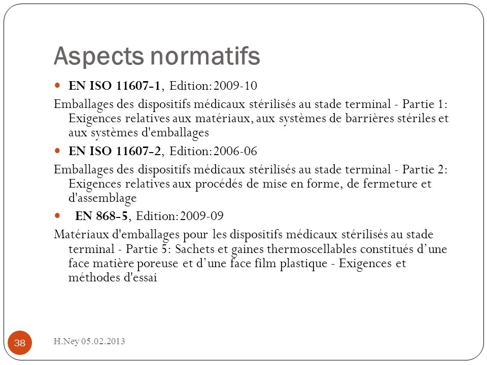 Aspects normatifs EN ISO 11607-1, Edition:2009-10