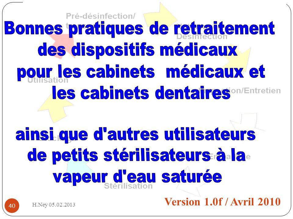 BPRPPS Version 1.0f / Avril 2010 Bonnes pratiques de retraitement