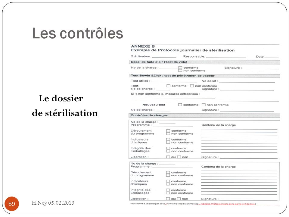 Les contrôles Le dossier de stérilisation H.Ney 05.02.2013