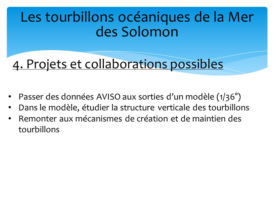 4. Projets et collaborations possibles