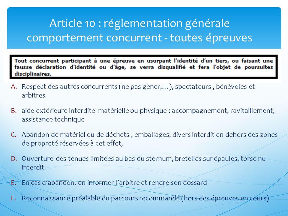 Article 10 : réglementation générale comportement concurrent - toutes épreuves