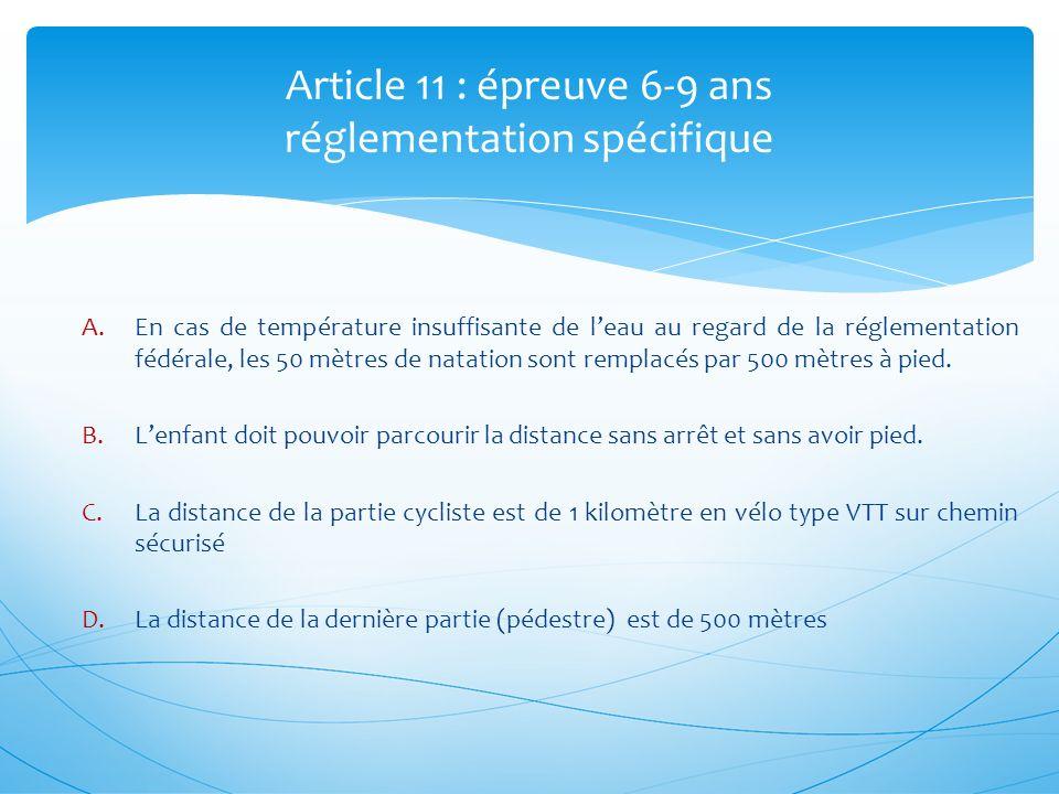 Article 11 : épreuve 6-9 ans réglementation spécifique