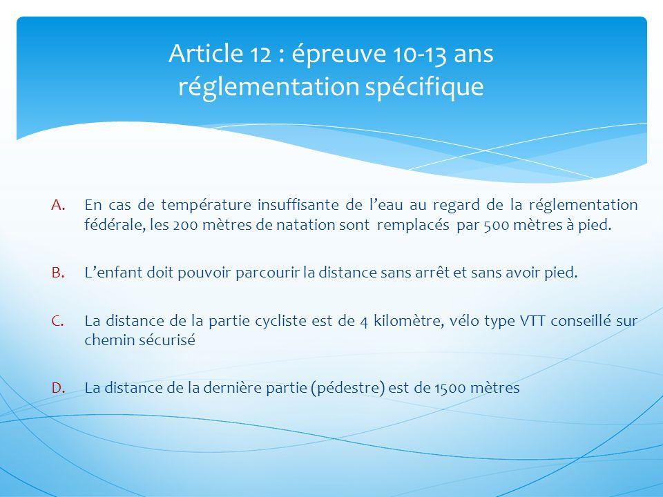 Article 12 : épreuve 10-13 ans réglementation spécifique
