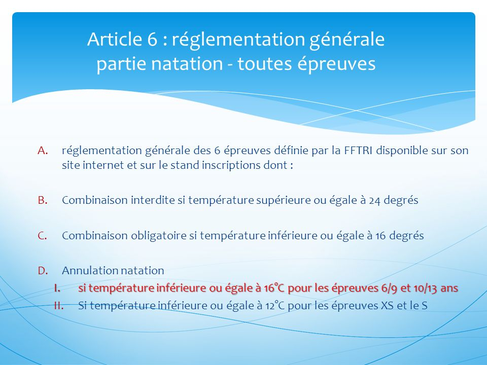 Article 6 : réglementation générale partie natation - toutes épreuves