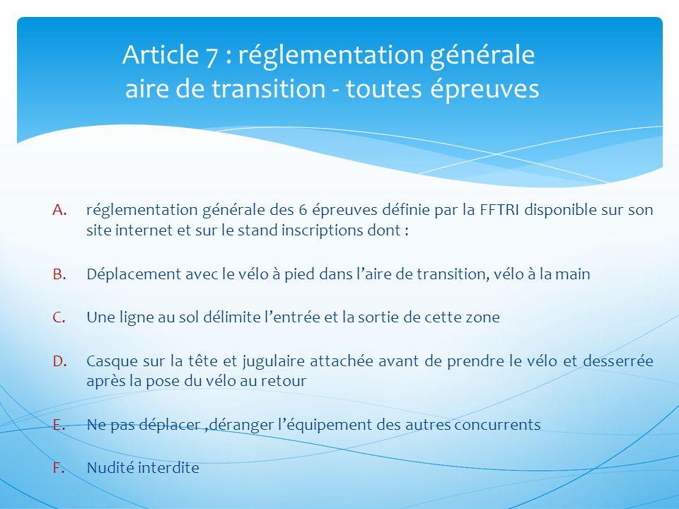 Article 7 : réglementation générale aire de transition - toutes épreuves