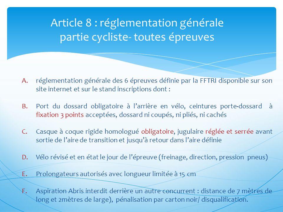 Article 8 : réglementation générale partie cycliste- toutes épreuves