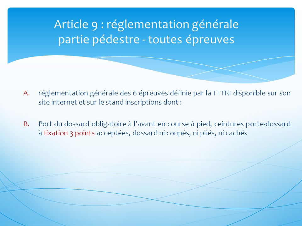 Article 9 : réglementation générale partie pédestre - toutes épreuves