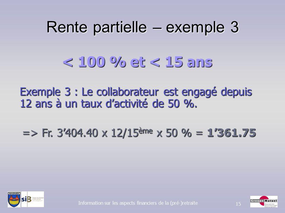 Rente partielle – exemple 3