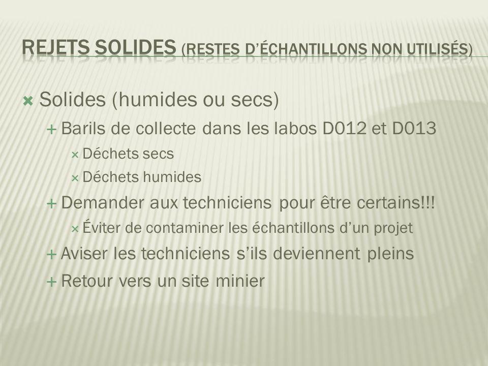 Rejets Solides (restes d'échantillons Non utilisés)