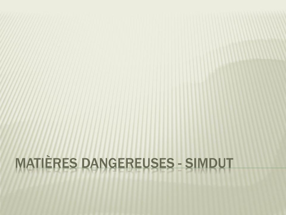 Matières dangereuses - SIMDUT