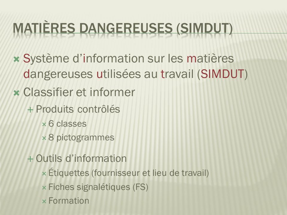 Matières dangereuses (SIMDUT)