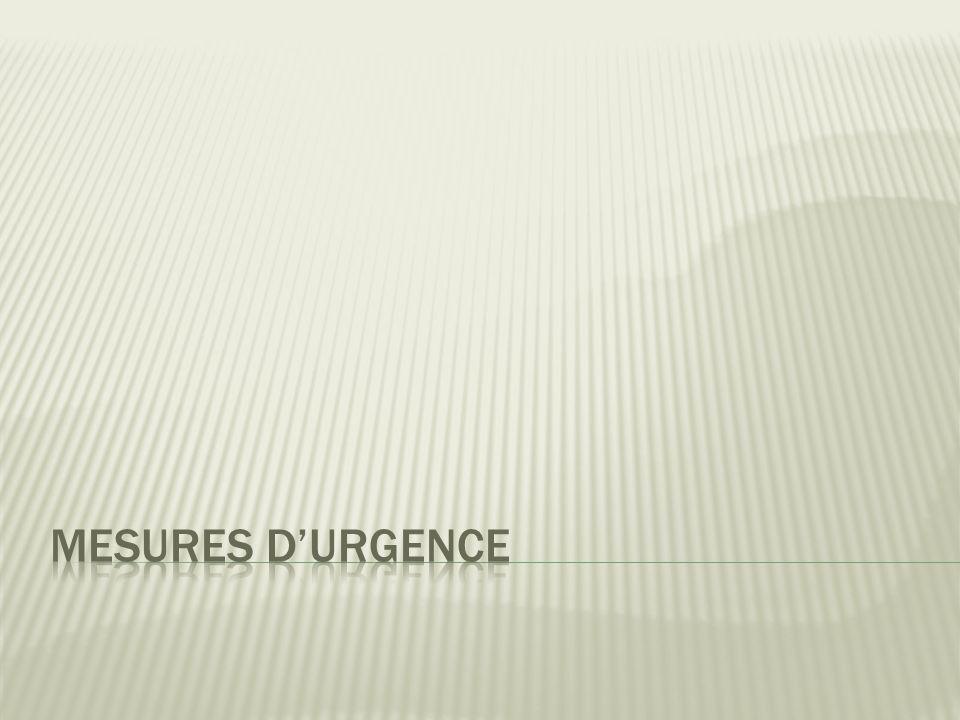 Mesures d'urgence