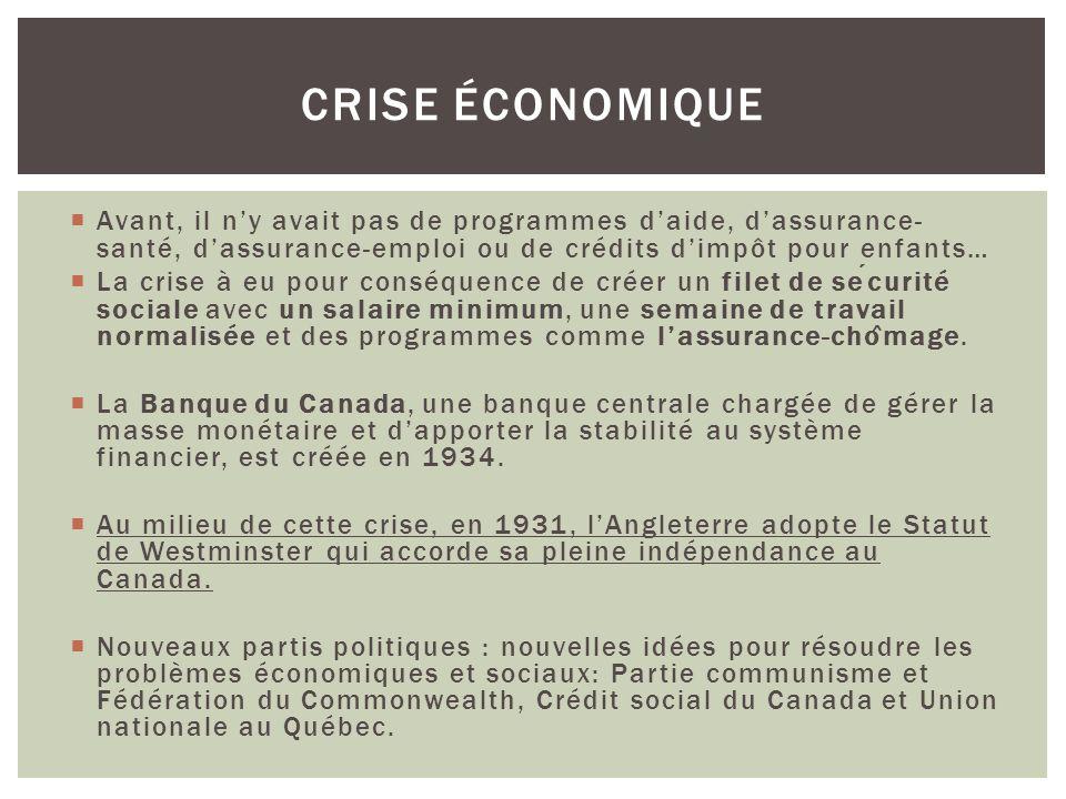Crise économique Avant, il n'y avait pas de programmes d'aide, d'assurance-santé, d'assurance-emploi ou de crédits d'impôt pour enfants…