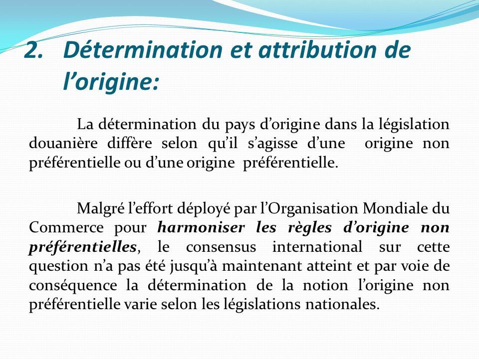Détermination et attribution de l'origine: