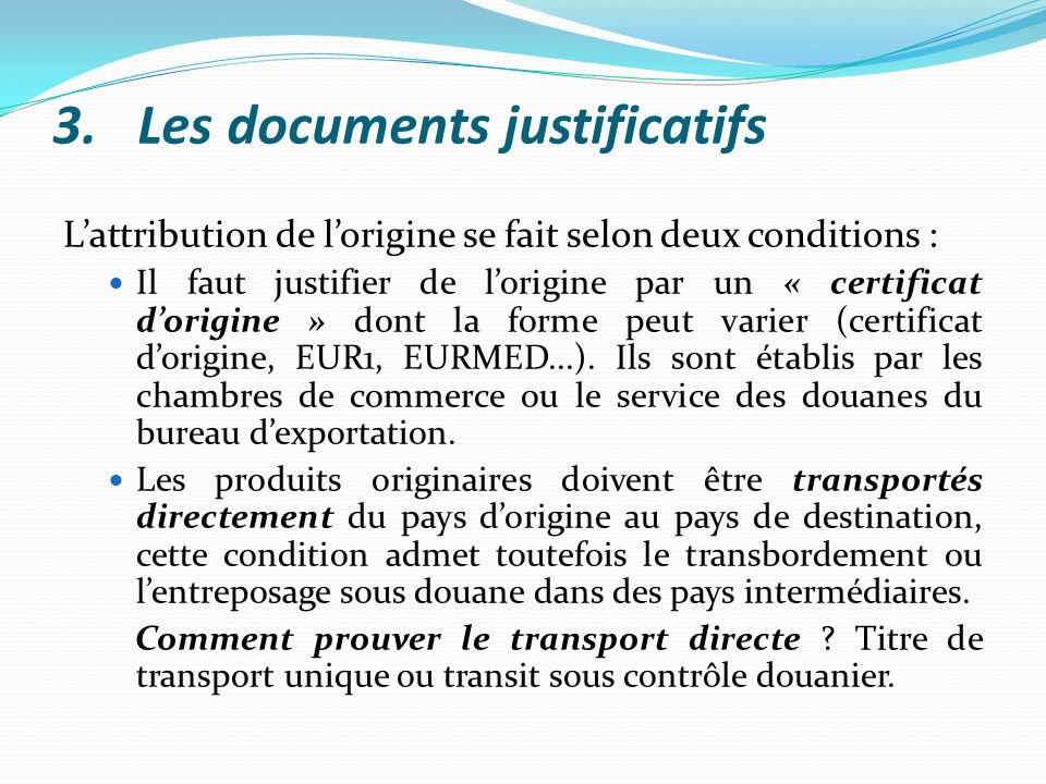 Les documents justificatifs