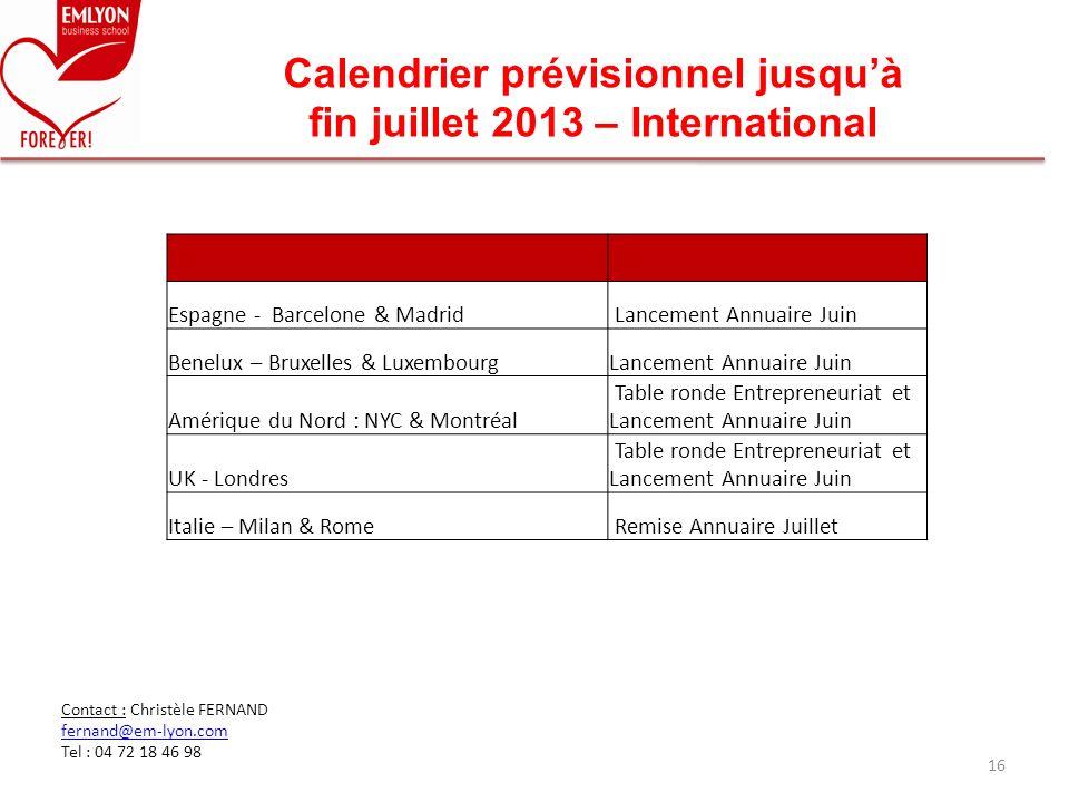 Calendrier prévisionnel jusqu'à fin juillet 2013 – International
