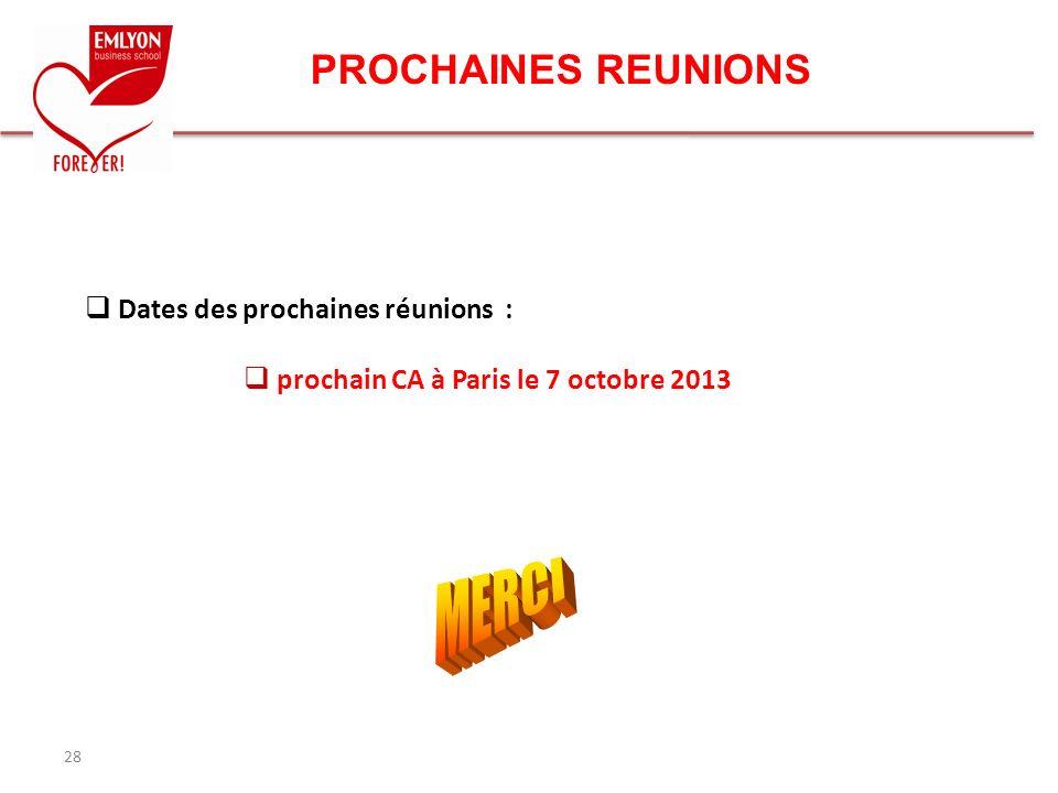 MERCI PROCHAINES REUNIONS Dates des prochaines réunions :