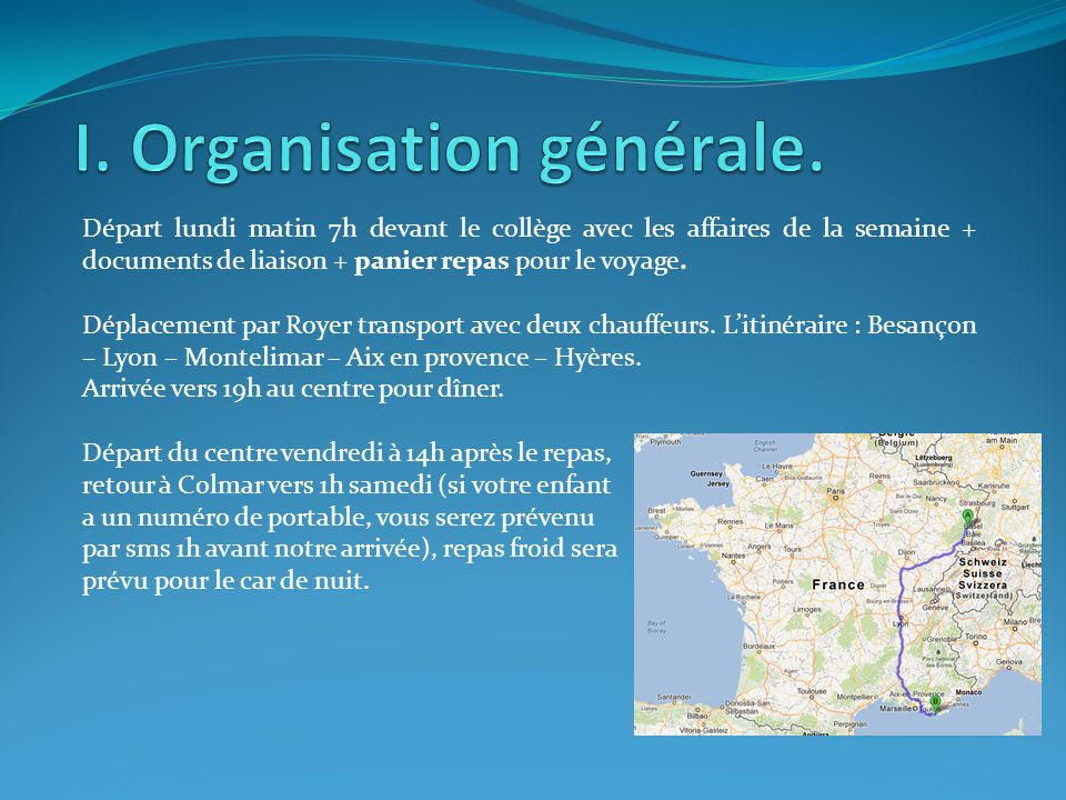 I. Organisation générale.