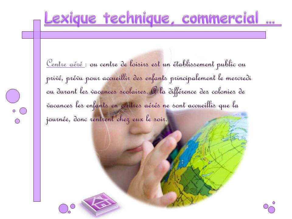 Lexique technique, commercial …