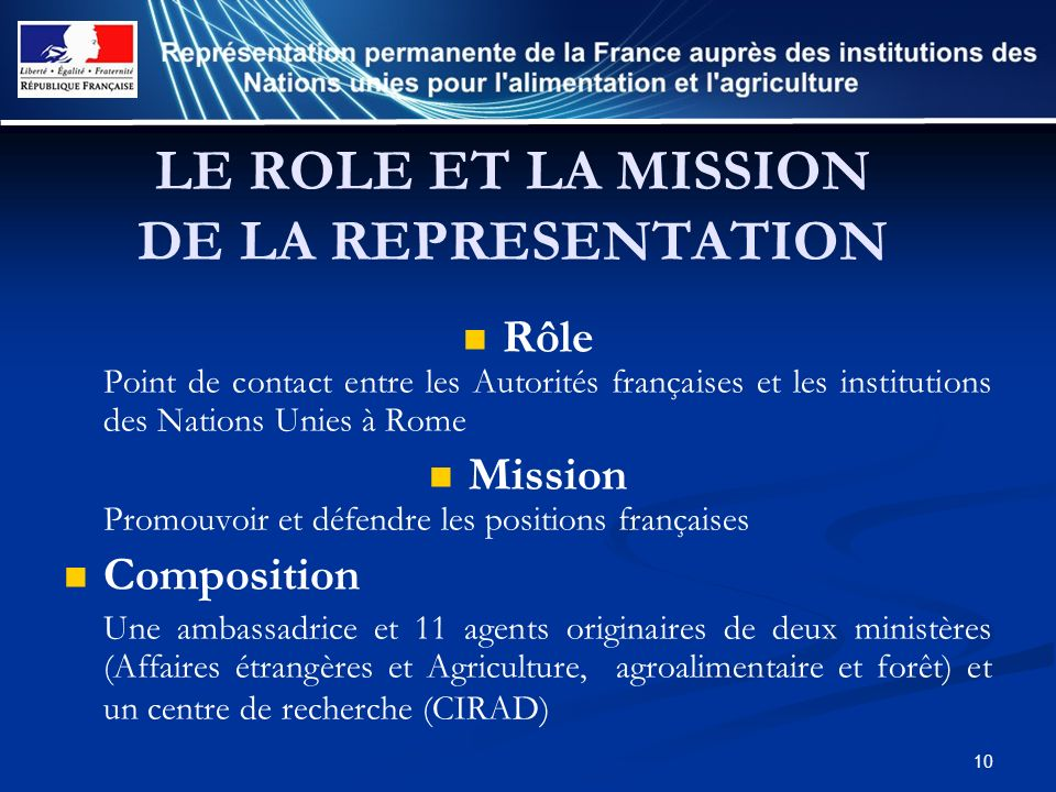 LE ROLE ET LA MISSION DE LA REPRESENTATION