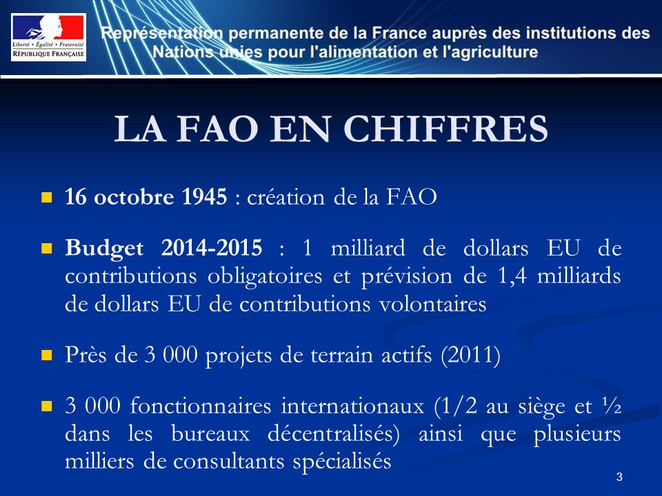 LA FAO EN CHIFFRES 16 octobre 1945 : création de la FAO