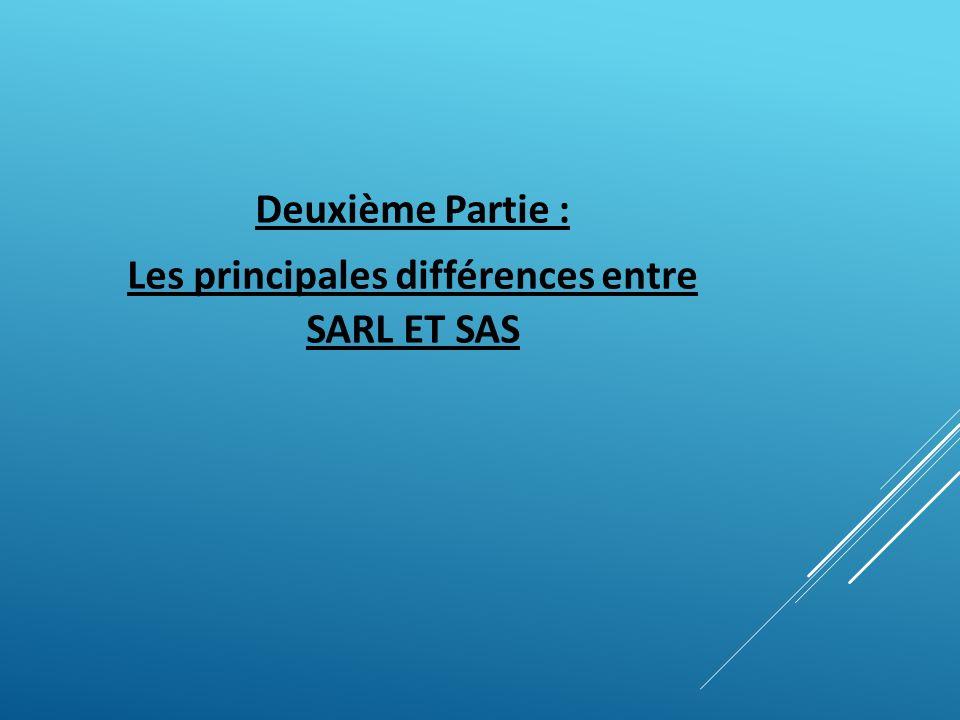 Les principales différences entre SARL ET SAS