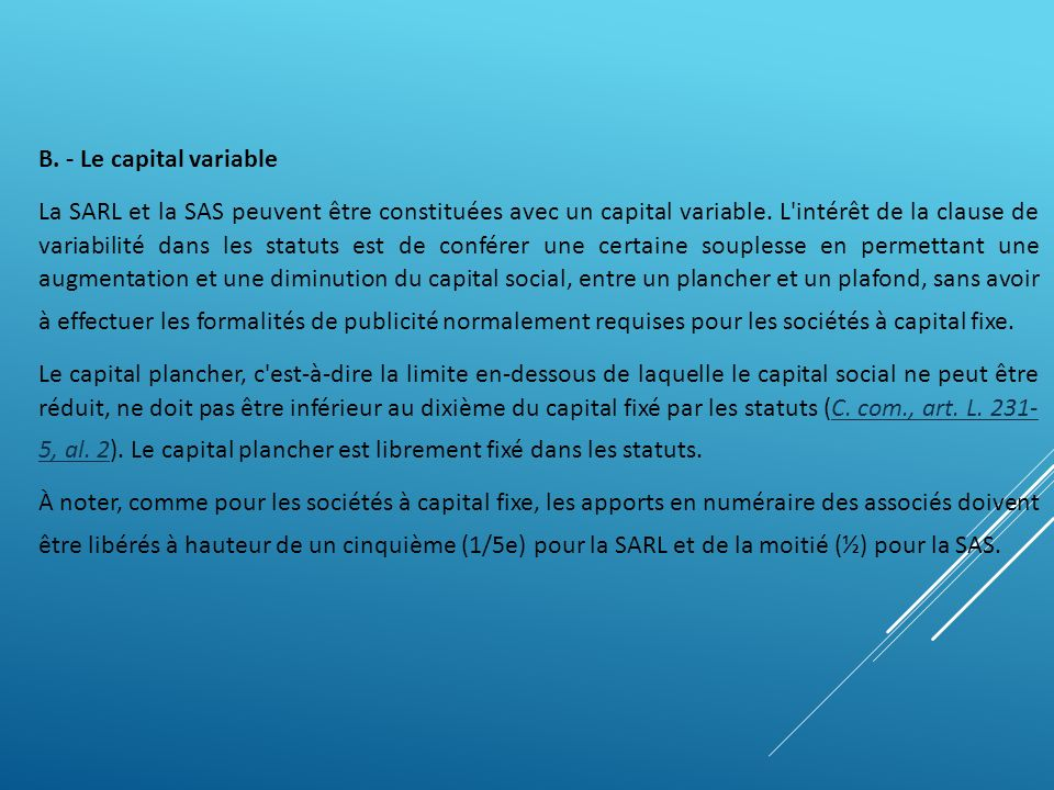 B. - Le capital variable