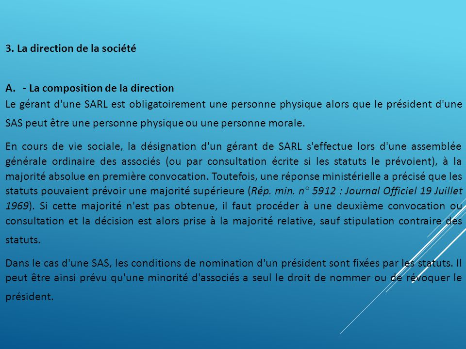 3. La direction de la société - La composition de la direction