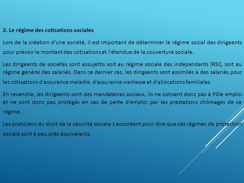 2. Le régime des cotisations sociales