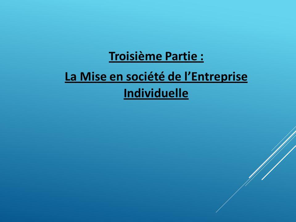 La Mise en société de l'Entreprise Individuelle