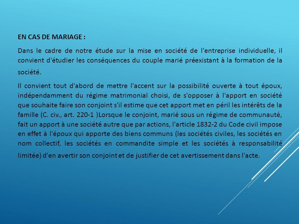 EN CAS DE MARIAGE :