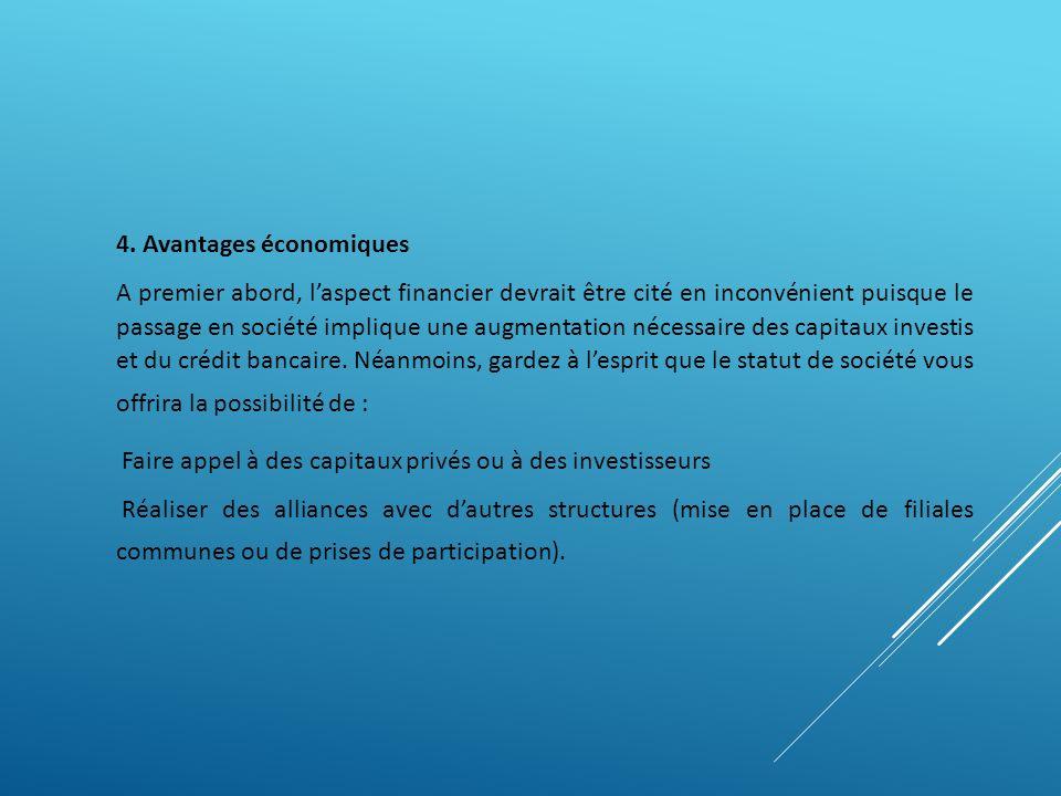 4. Avantages économiques.