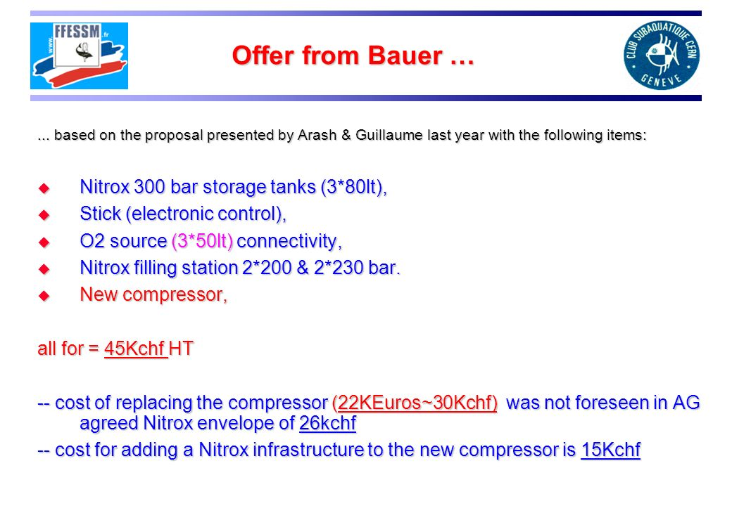 Offer from Bauer … Nitrox 300 bar storage tanks (3*80lt),