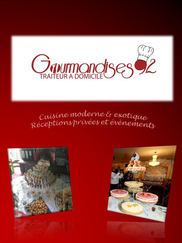 Cuisine moderne & exotique Réceptions privées et évènements