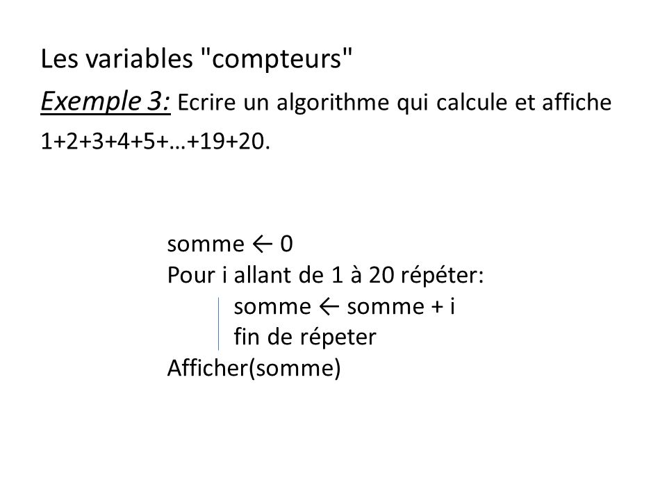 Les variables compteurs