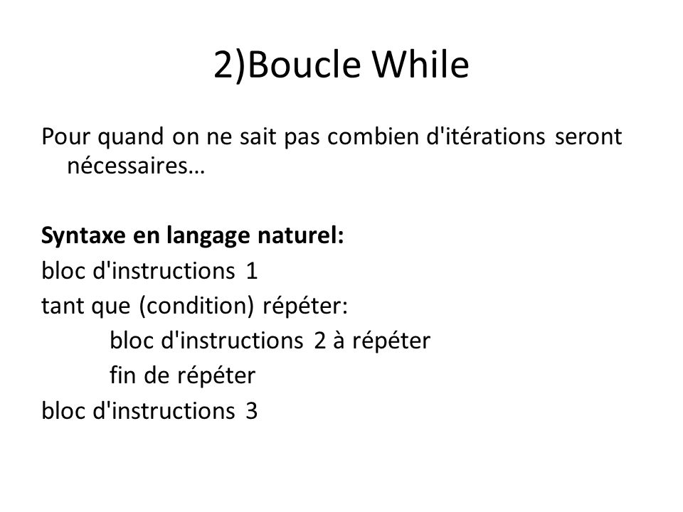 2)Boucle While