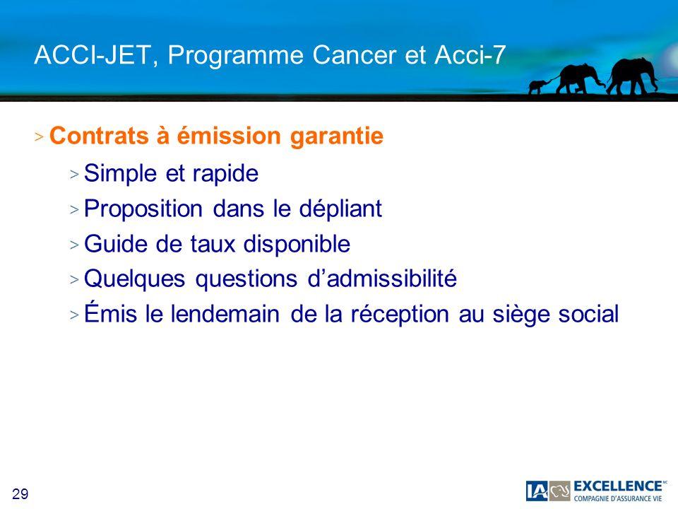 ACCI-JET, Programme Cancer et Acci-7