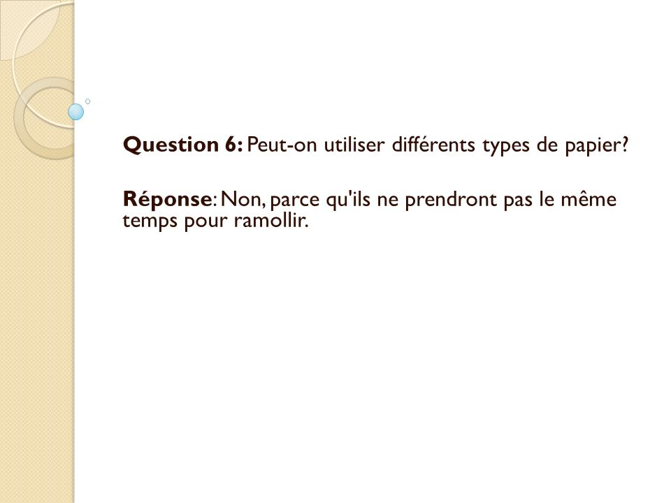 Question 6: Peut-on utiliser différents types de papier