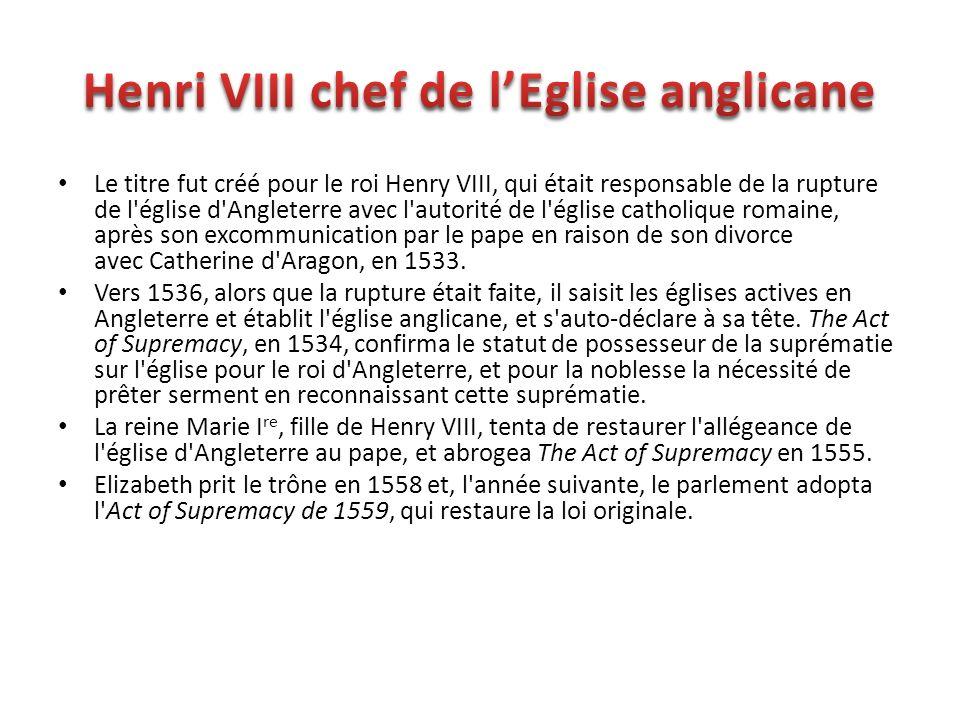 Henri VIII chef de l'Eglise anglicane