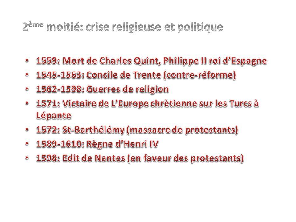2ème moitié: crise religieuse et politique