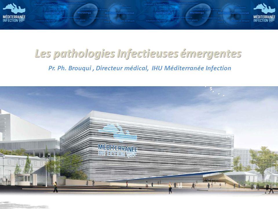 Les pathologies Infectieuses émergentes