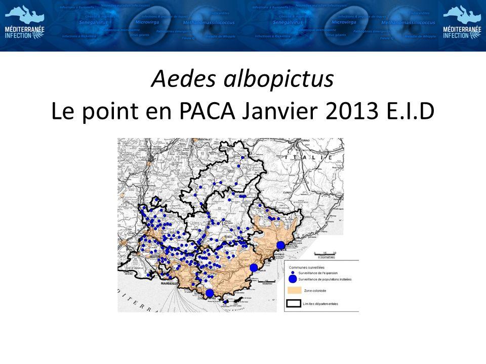 Aedes albopictus Le point en PACA Janvier 2013 E.I.D
