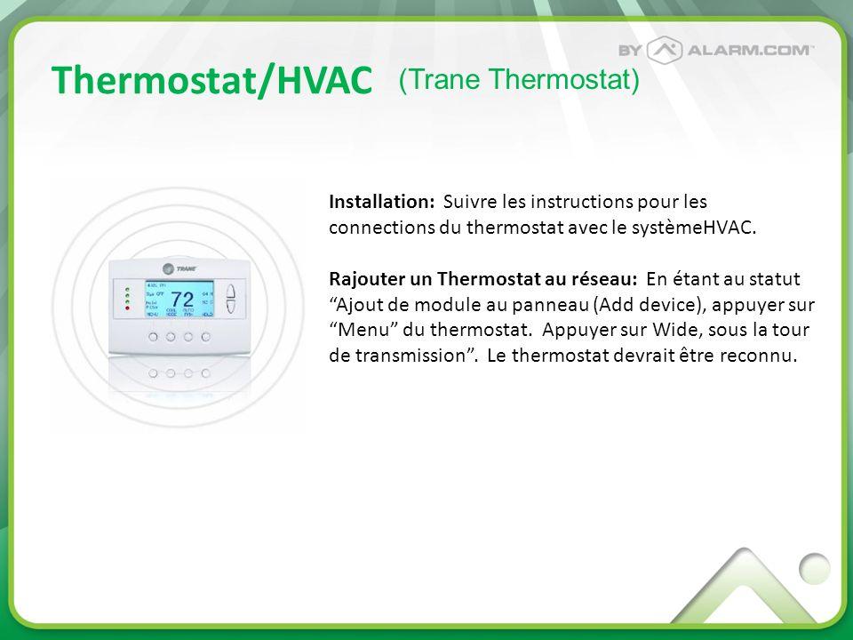 Thermostat/HVAC (Trane Thermostat)
