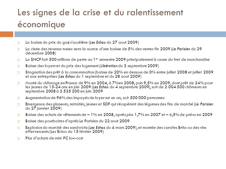 Les signes de la crise et du ralentissement économique