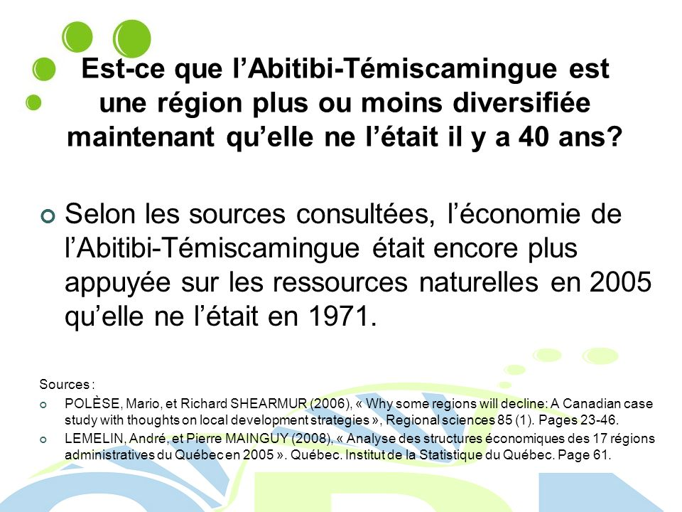 Est-ce que l'Abitibi-Témiscamingue est une région plus ou moins diversifiée maintenant qu'elle ne l'était il y a 40 ans