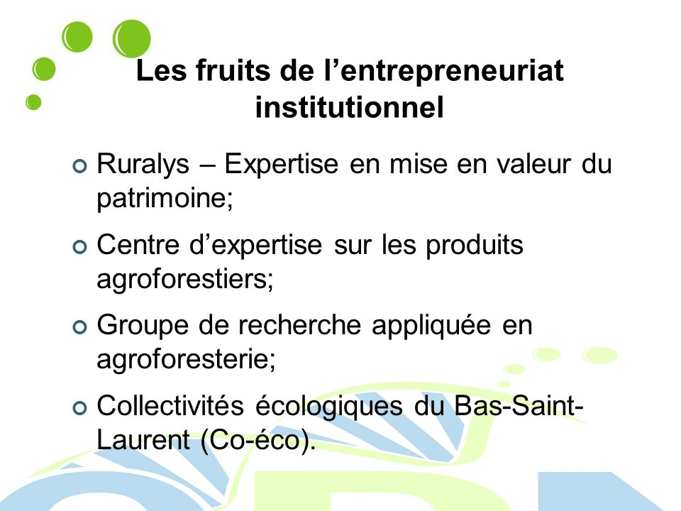 Les fruits de l'entrepreneuriat institutionnel