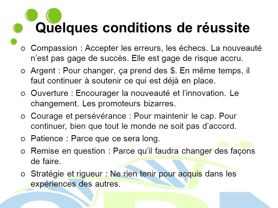 Quelques conditions de réussite